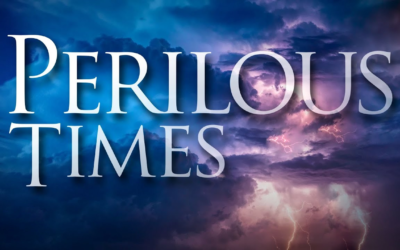 Perilous Times in a Self-Focused World