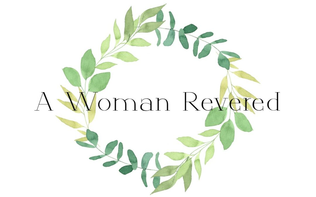 A Woman Revered