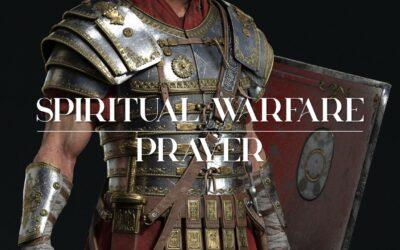 Spiritual Warfare: Prayer