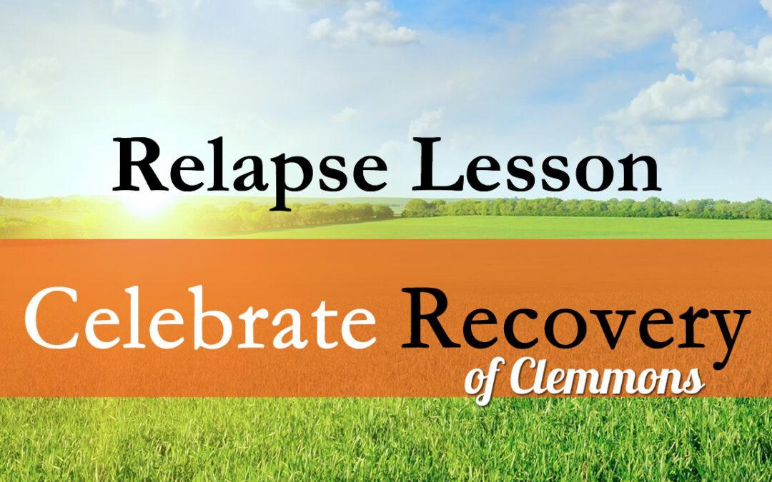 Relapse Lesson